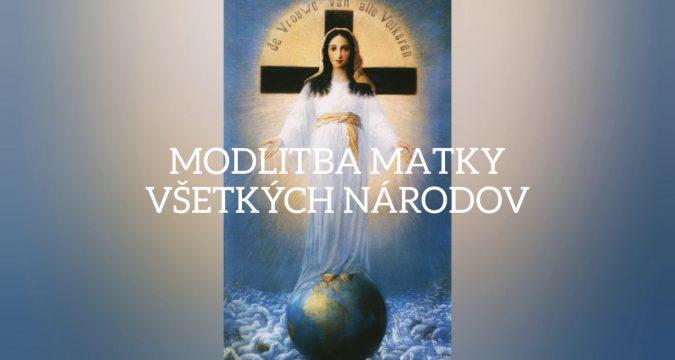 Modlitba k Panne Márii, Matke všetkých národov